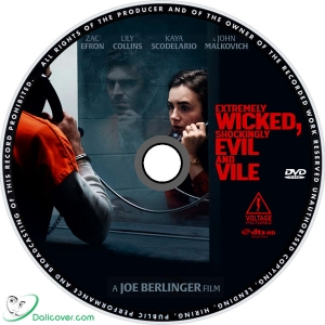 Extremely Wicked Shockingly Evil And Vile Dvd Cover